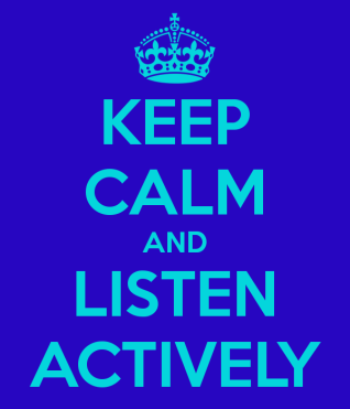 keep-calm-and-listen-actively